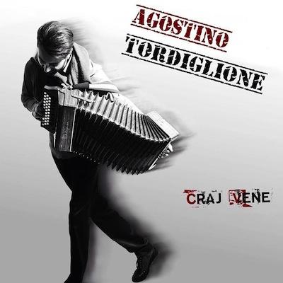 Agostino Tordiglione - Irpinia Core Mio